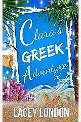 Clara's Greek Adventure (Clara Andrews Series - Book 11) Kindle Edition