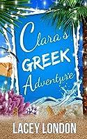 Clara's Greek Adventure: The Most Hilarious