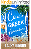 Clara's Greek Adventure: The most hilarious sunlounger read of 2019 (Clara Andrews Series - Book 11)