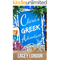 Clara's Greek Adventure (Clara Andrews Series - Book 11)