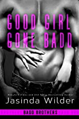 Good Girl Gone Badd (The Badd Brothers Book 4) Kindle Edition
