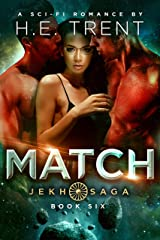 Match: A Sci-Fi Romance (The Jekh Saga Book 6) Kindle Edition