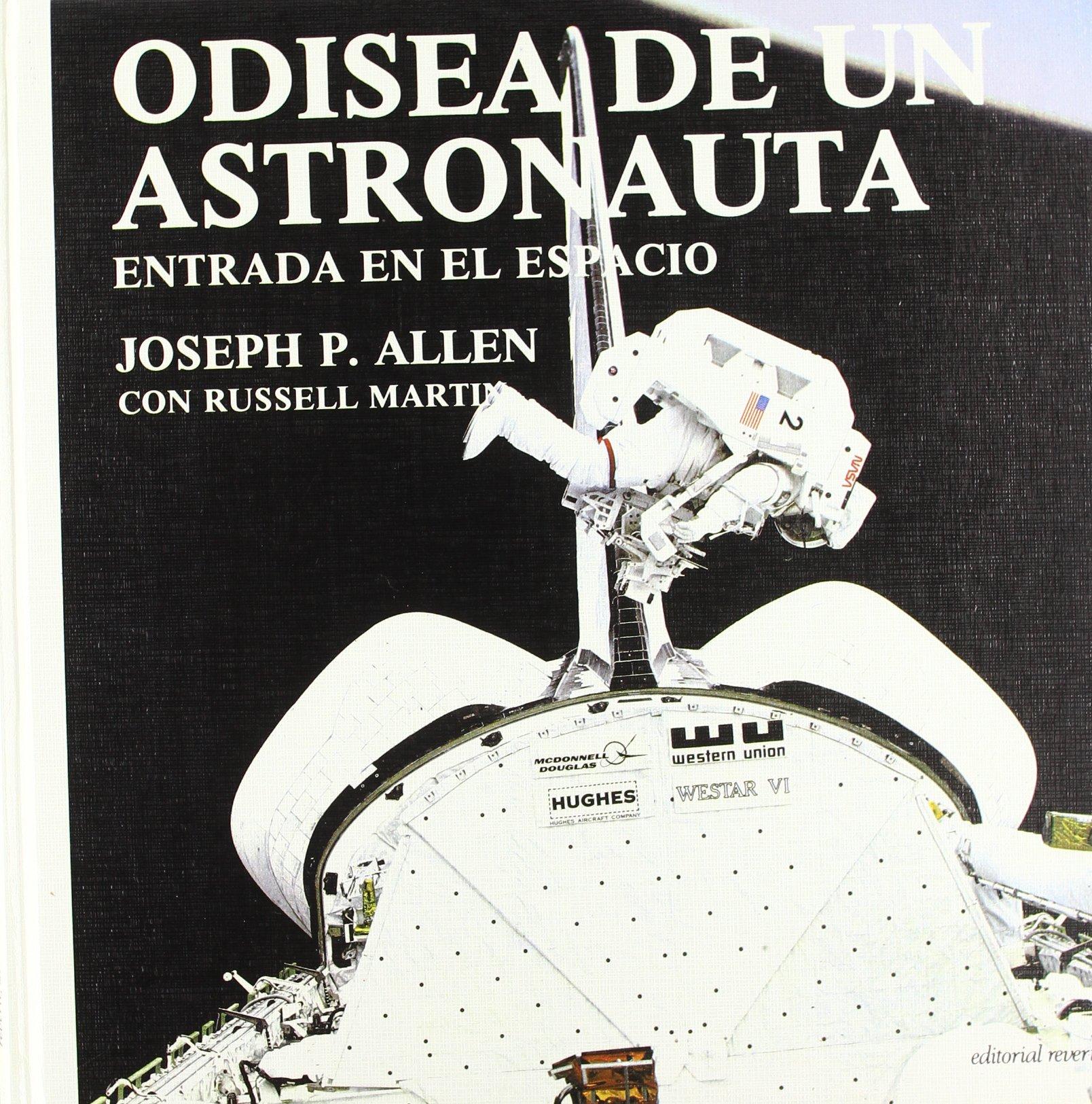 Odyssey of an astronaut (Spanish Edition)