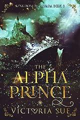 The Alpha Prince (Kingdom of Askara Book 3) Kindle Edition