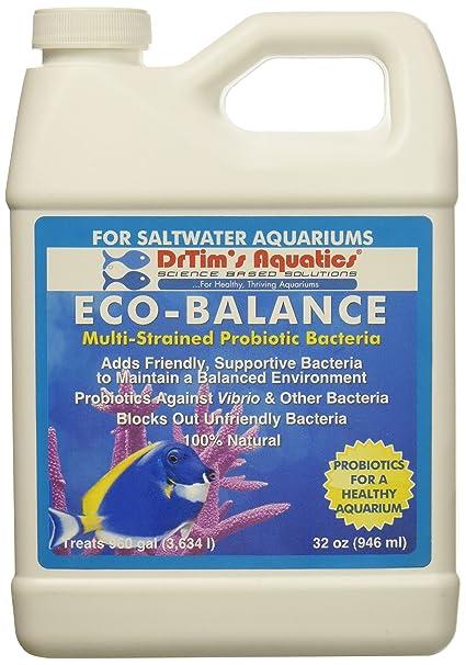 Aquatics del drtim eco-balance multi-strained Probiotic bacterias para acuarios de agua salada, 32 oz: Amazon.es: Productos para mascotas