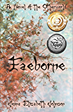 Faeborne: A Novel of the Otherworld (The Otherworld Series Book 9)
