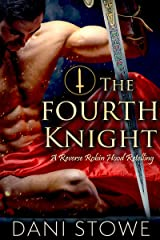 The Fourth Knight Kindle Edition