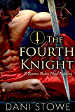 The Fourth Knight