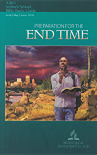 Preparation for the end time ellen g white notes 2q 2018 kindle preparation for the end time adult bible study guide 2q 2018 fandeluxe Gallery