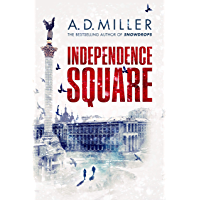 Independence Square (English Edition)