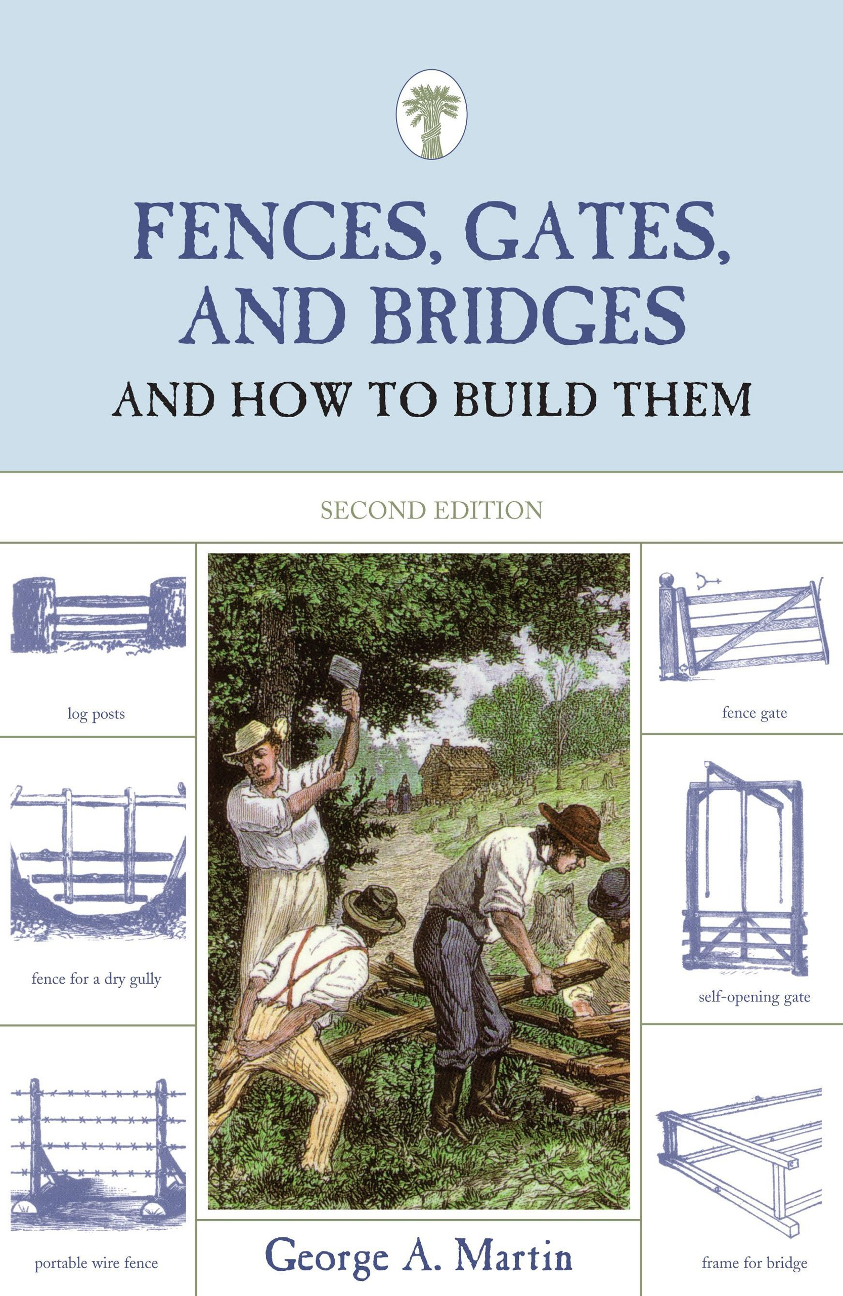Fences, Gates, and Bridges, 2nd: And How to Build Them
