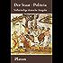 Der Staat - Politeia (Vollständige deutsche Ausgabe)