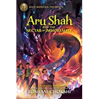 Aru Shah and the Nectar of Immortality (A Pandava Novel Book 5): A Pandava Novel Book 5 (Pandava Series)