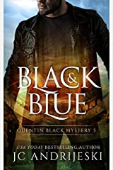 Black And Blue: A Quentin Black Paranormal Mystery (Quentin Black Mystery Book 5) Kindle Edition
