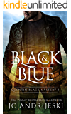 Black And Blue: A Quentin Black Paranormal Mystery (Quentin Black Mystery Book 5)