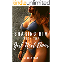 Sharing Him With The Girl Next Door: An Explicit Erotica Short Story with FFM Ménage