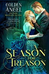 A Season for Treason (Deception and Discipline Book 1) Kindle Edition
