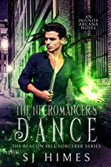 The Necromancer's Dance (The Beacon Hill Sorcerer Book 1) Kindle Edition