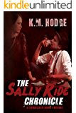 The Sally Ride Chronicle (The Syndicate-Born Trilogy Book 4)