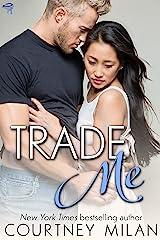 Trade Me (Cyclone Book 1) Kindle Edition