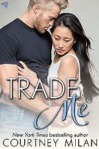 Trade Me (Cyclone Book 1)