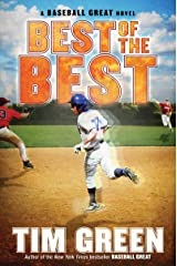 Best of the Best (Baseball Great Book 3) Kindle Edition