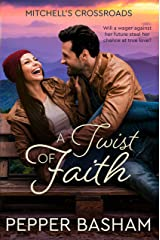 A Twist of Faith (Mitchell's Crossroads Book 1) Kindle Edition