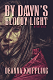 By Dawn's Bloody Light (A Fairy's Tale Book 2)