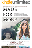 Made for More: An Autobiographical Novel of Faith and Promise
