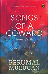 Songs of a Coward: Poems of Exile Paperback