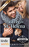 St. Helena Vineyard Series: Hearts in St. Helena (Kindle Worlds Novella)