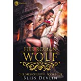 Her Roman Wolf (The Children of Lilith Book 4)