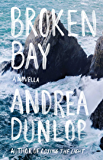 Broken Bay: A Novella