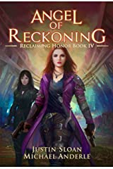 Angel of Reckoning: A Kurtherian Gambit Series (Reclaiming Honor Book 4) Kindle Edition