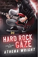 Hard Rock Gaze: A Rock Star Romance (Feral Silence Book 1) Kindle Edition