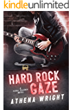 Hard Rock Gaze: A Rock Star Romance (Feral Silence Book 1)