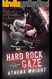 Hard Rock Gaze: A Rock Star Romance (Feral Silence Book 1)