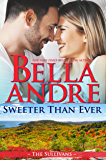 Sweeter Than Ever: The Sullivans (Honeymoon Novella)