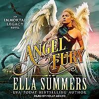 Angel Fury: Immortal Legacy, Book 2