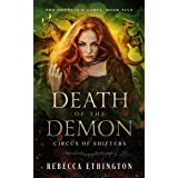 Death of the Demon: A Dragon Shifter Paranormal Romance (The Phoenix's Ashes Book 5)