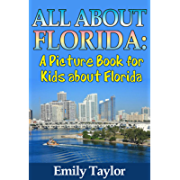Children's Book About Florida: A Kids Picture Book About Florida With Photos and Fun Facts (English Edition)
