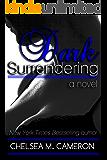 Dark Surrendering (Surrender Saga, Book Three)