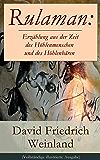 Rulaman: Erzählung aus der Zeit des Höhlenmenschen und des Höhlenbären (Vollständige illustrierte Ausgabe)