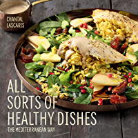 All Sorts of Healthy Dishes: The Mediterranean Way