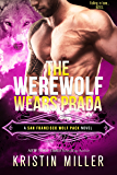 The Werewolf Wears Prada (San Francisco Wolf Pack)