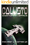 Callisto: Dystopian Space