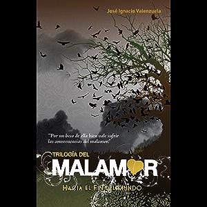 Hacia el fin del mundo (Trilogía del Malamor 1) (Spanish Edition)