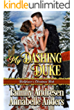 My Dashing Duke: Regency Romance (Wallflower's Christmas Wish Book 1)