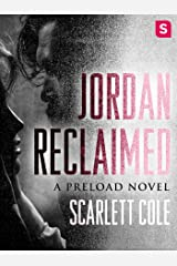 Jordan Reclaimed: A steamy, emotional rockstar romance (Preload Book 1)