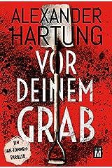Vor deinem Grab (Ein Jan-Tommen-Thriller 2) (German Edition) Kindle Edition